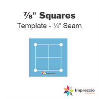 "⅞"" Square Template - ¼"" Seam"